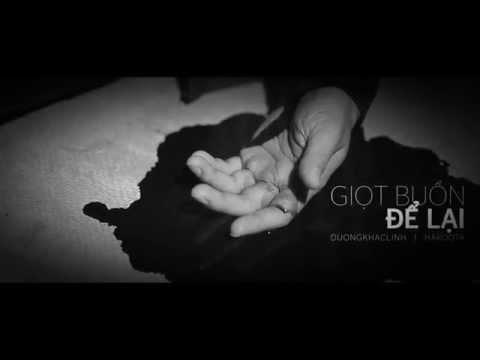 Hakoota Dũng Hà - Giọt Buồn Để Lại (Official MV)