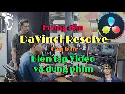DaVinci Resolve cơ bản ✅ (Bài 1): hướng dẫn thao tác cơ bản để dựng phim cho người mới bắt đầu