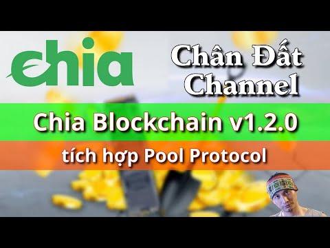 Giao diện Chia Blockchain v1.2.0 tích hợp Pool Protocol sắp ra mắt #chia #chiacoin