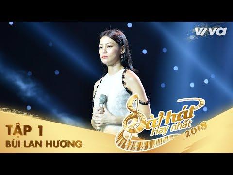 Mâu Thuẫn - Bùi Lan Hương | Tập 1 Sing My Song - Bài Hát Hay Nhất 2018