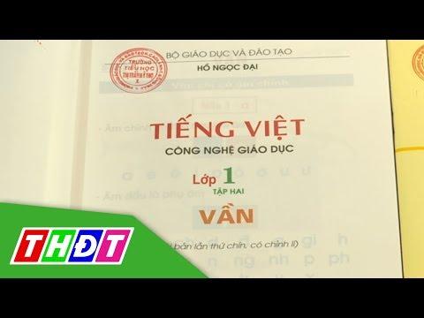 Cần hiểu đúng về sách Tiếng Việt lớp 1 - Công nghệ Giáo dục | THDT