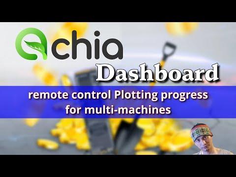 aChia Dashboard - tool quản lý từ xa đã được nâng cấp, dễ cài đặt, dễ sử dụng hơn #aChia #Chiacoin