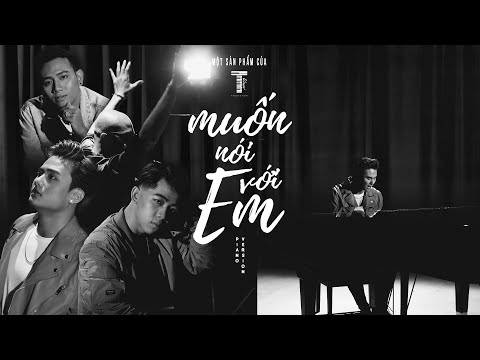 TTEAM | MUỐN NÓI VỚI EM [VERSION PIANO NEW RAP] FT BLACKBI