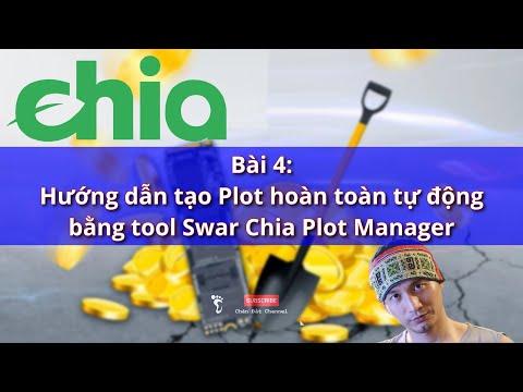 Bài 4: Hướng dẫn tạo plot tự động bằng tool Swar Chia Plot Manager #Chia #ChiaCoin