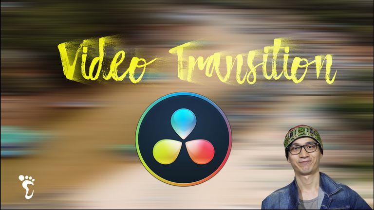 DaVinci Resolve cơ bản (Bài 5): Hiệu Ứng Chuyển Cảnh – Video Transition