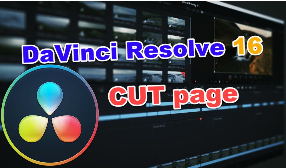 Cut Page - DaVinci Resolve 16