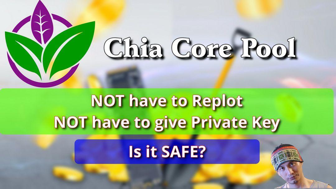 Chia Core Pool là gì? Nó có thực sự an toàn?