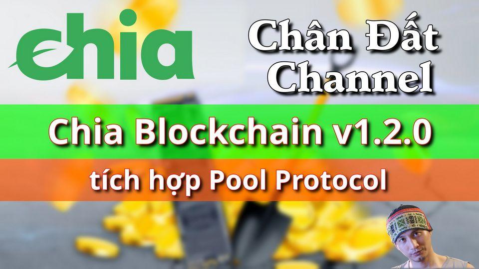 Những thay đổi trên bản Chia Blockchain 1.2.0