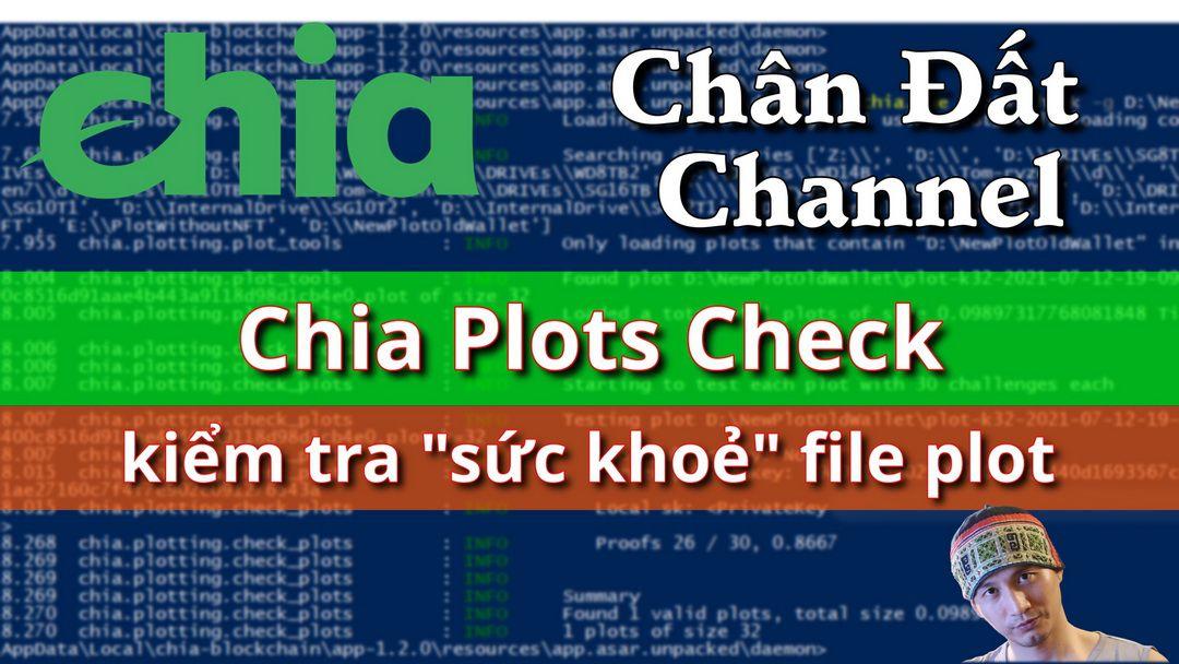 "Chia Plots Check – kiểm tra ""sức khoẻ"" file Plot"