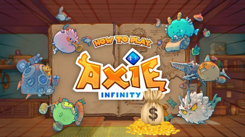 Axie Infinity là gì? Có thể kiếm tiền từ game NFT này?